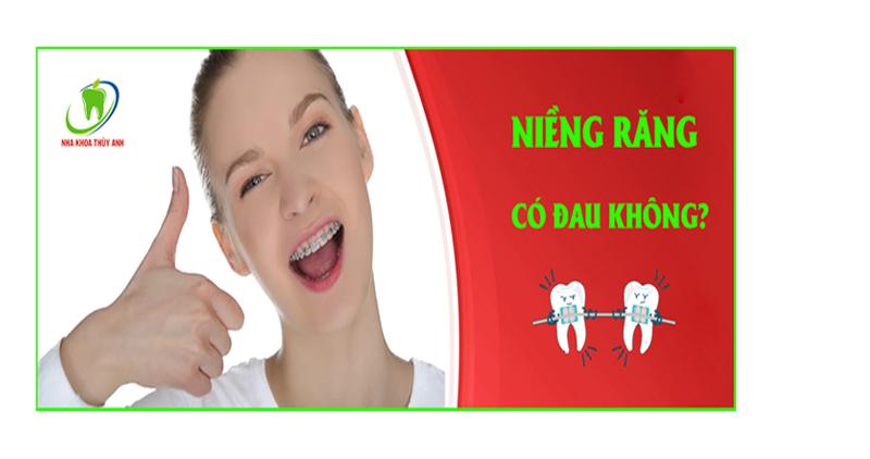 Niềng răng có đau không, thời gian nào là đau nhất?